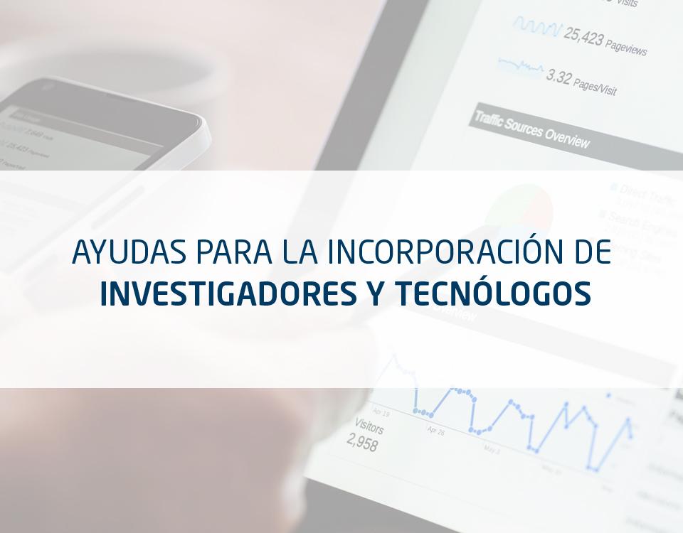 Ayudas para la incoporación de Investigadores y Tecnólogos