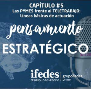 Portada-PODCAST-Capitulo-5_-Las-PYMEs-frente-al-teletrabajo-lineas-básicas-de-actuación-724x708