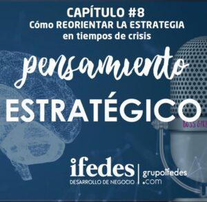 Portada-PODCAST-Capitulo-8_-Cómo-reorientar-la-estrategia-en-tiempos-de-crisis-724x708