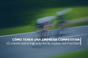 como tener una empresa competitiva_Ifedes