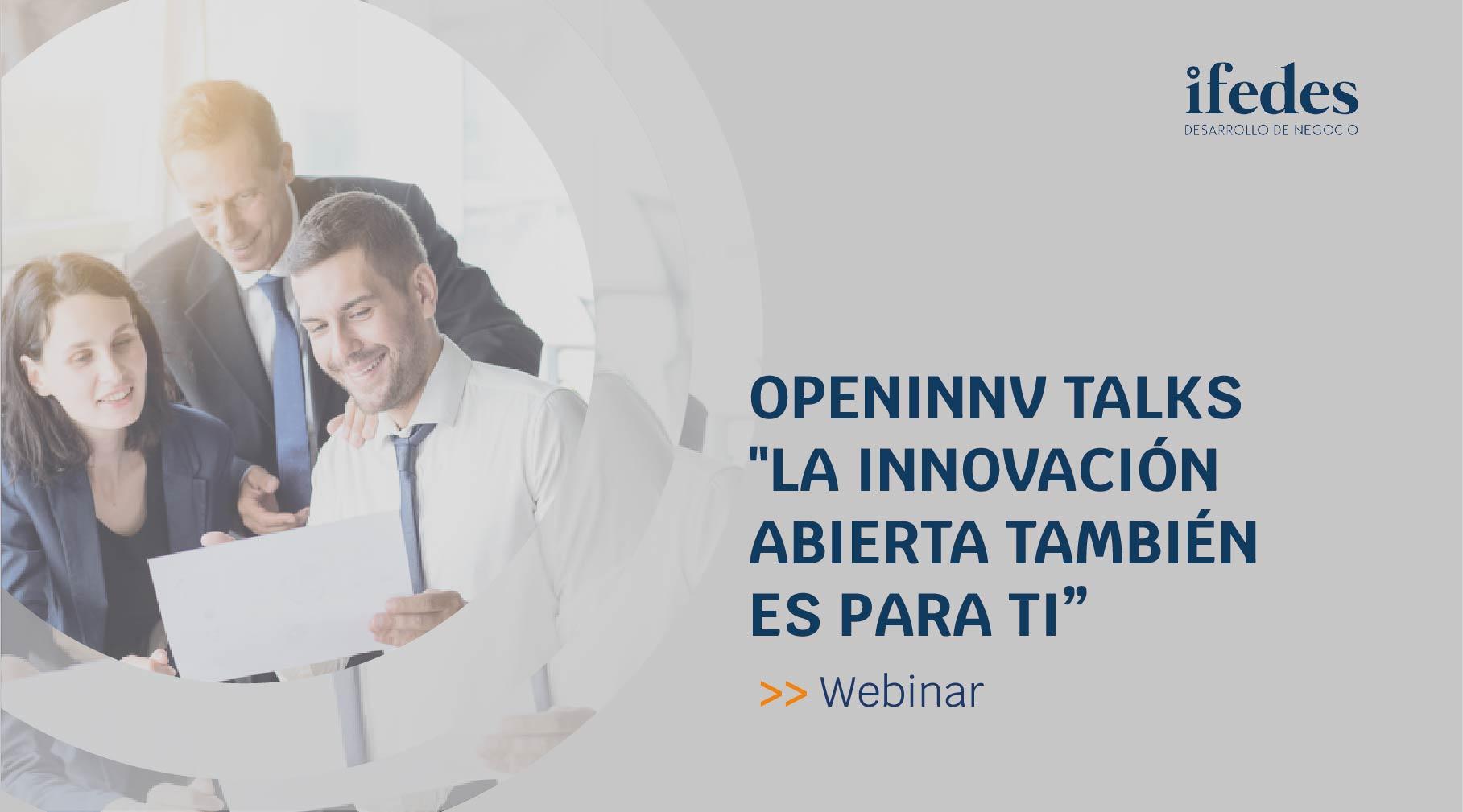 Openinnv talks innovacion abierta